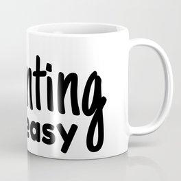 Parenting ain't easy Coffee Mug