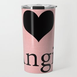 I Love Angie Harmon Travel Mug
