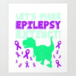 Funny Epilepsy Dinosaur Warrior T-shirt Art Print