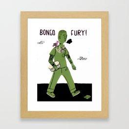 BONGO FURY! Framed Art Print