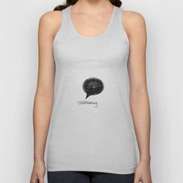 I think, you think too much Unisex Tank Top