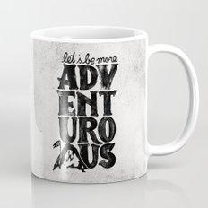 MORE ADVENTUROUS II Mug