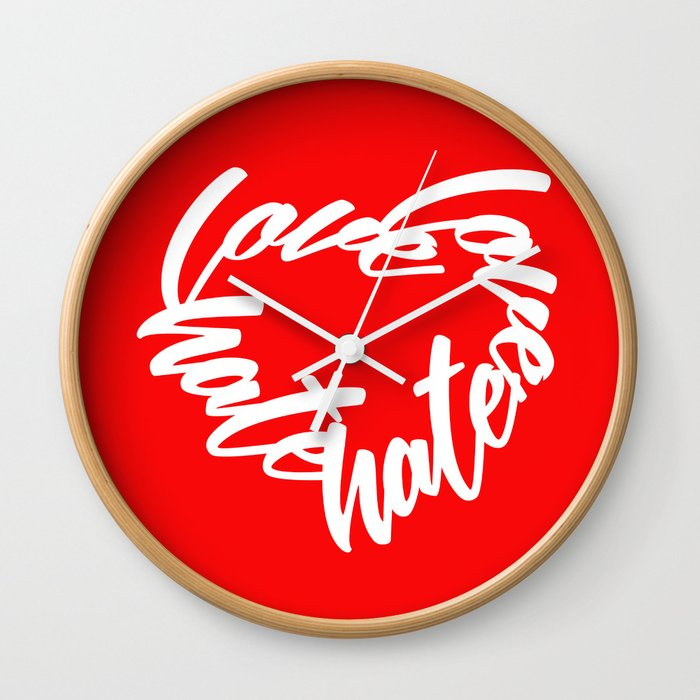 LOVE OVER HATE HEART BY ALEGNA MEDIA - r/w Wall Clock