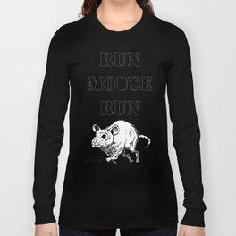 Run Mouse Run Long Sleeve T-shirt