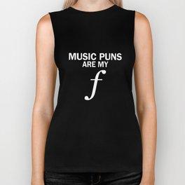 music puns are my F music Biker Tank
