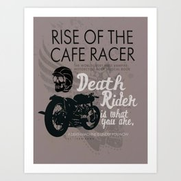 Rise of the Cafe Racer Art Print