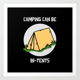 Camper Camping can be intents gift idea Art Print