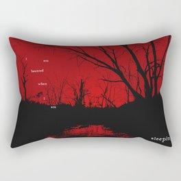 I am haunted when I am sleeping Rectangular Pillow