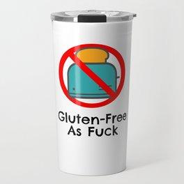 Gluten Free As Fuck Travel Mug