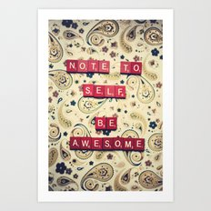 Note to Self Art Print
