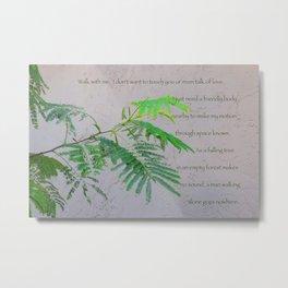 Silk Tree Leaves #2 with Poem Metal Print