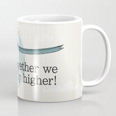 Together we fly higher Mug