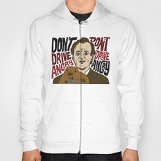 Don't Drive Angry Hoody