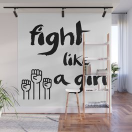 Fight like a girl Wall Mural