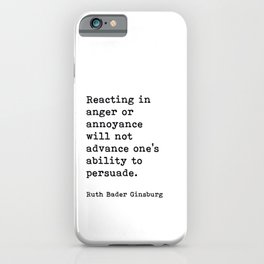 RBG, Reacting In Anger Or Annoyance iPhone Case