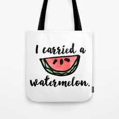 I carried a watermelon Tote Bag