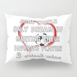 Football Mom Favorite Player Pillow Sham