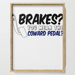 Brakes? You Mean The Coward Pedal Serving Tray