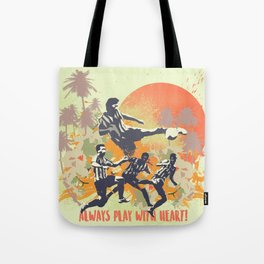Always play with heart! Tote Bag