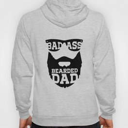 Bad Ass Bearded Dad Fathers Day Gift for dad Fathers day gift Father_s Day Bearded dj Hoody