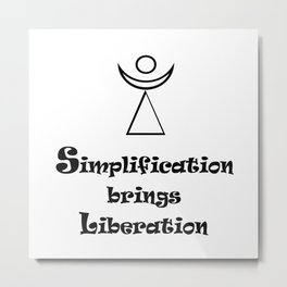 Simplification brings Liberation Metal Print