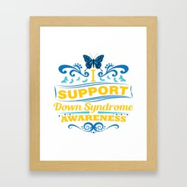 Down Syndrome Awareness Support Butterfly 21 Gift Framed Art Print