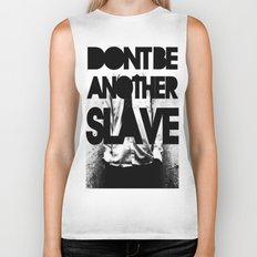 DONT BE ANOTHER SLAVE! Biker Tank