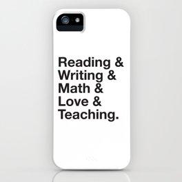 Love Teaching iPhone Case