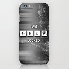 I Am Sherlocked Slim Case iPhone 6s