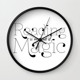 Reading Is My Kind Of Magic Wall Clock