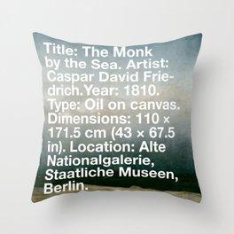 The Monk by the Sea, Caspar David Friedrich, 1810, Alte Nationalgalerie, Berlin Throw Pillow