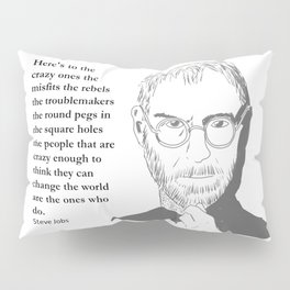 Steve Jobs - the crazy ones Pillow Sham