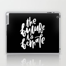 The Future is Female 2 Laptop & iPad Skin
