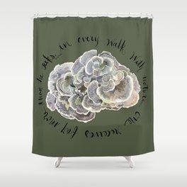 Turkey Tail Fungi Colorful Mushroom John Muir Quote Shower Curtain