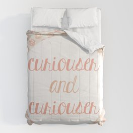 Curiouser and Curiouser Comforters
