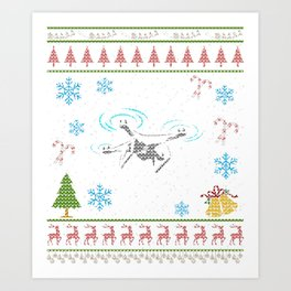 Racing Drone RC Quad Copter Christmas Ugly Shirt Art Print
