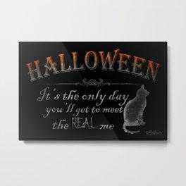 Halloween: The Real Me Metal Print