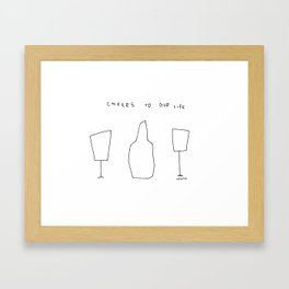 Cheers To Our Life - wine champagne glasses illustration Framed Art Print