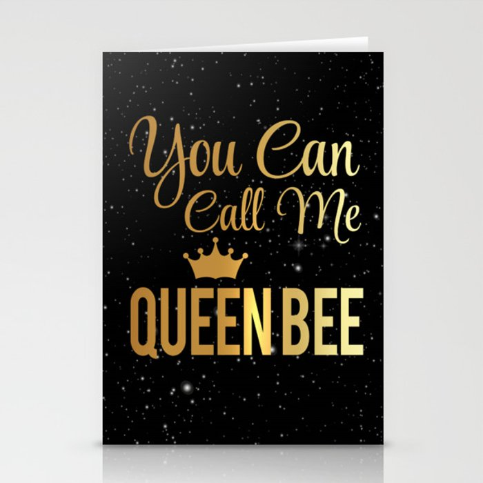 You Can Call Me Queen Bee Stationery Cards