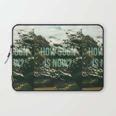 How soon is now? Laptop Sleeve
