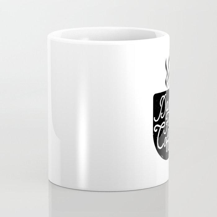 Damn Fine Coffee Coffee Mug