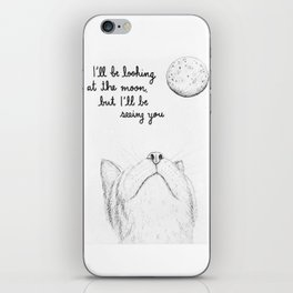 I'll Be Seeing You iPhone Skin