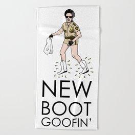 New Boot Goofin Beach Towel