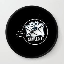 Mailed It For Postal Worker Wall Clock