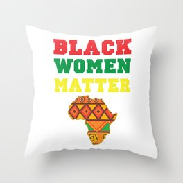 Black Women Matter History Month African Pride BLM Teacher School Graduate 2020 Throw Pillow
