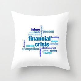 Financial Crisis Capitalist Gift Throw Pillow