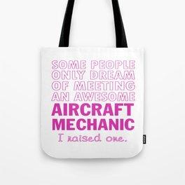 AIRCRAFT MECHANIC'S MOM Tote Bag