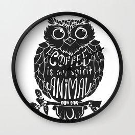 Coffee is My Spirit Animal - Owl Wall Clock