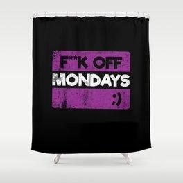 F**k Off Mondays! Purple Grunge Shower Curtain