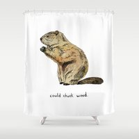 chuck Shower Curtains featuring Could Chuck Wood by Even In Death